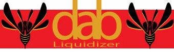Dab Liquidizer
